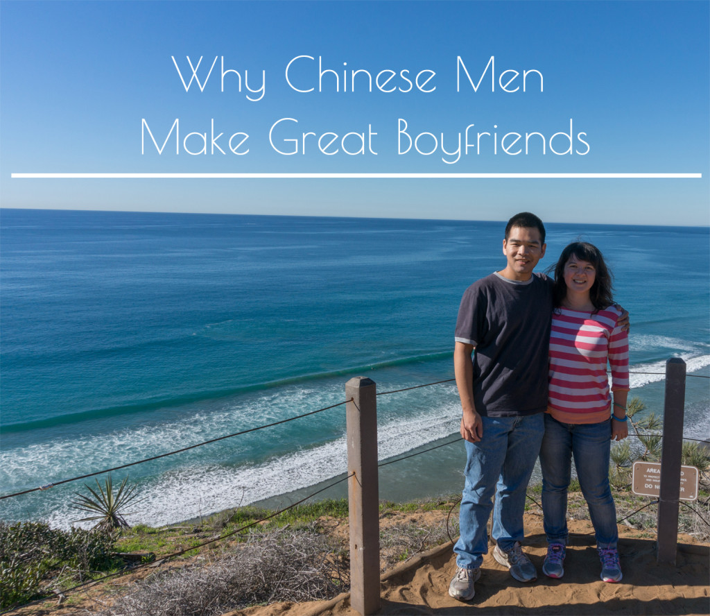 Chinese Men Make Great Boyfriends!