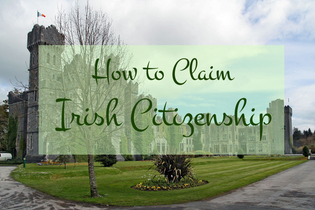 How to Claim Irish Citizenship